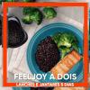 FeelJoy a Dois – Lanche e Jantar 5 Dias (R$18,9 por refeição)
