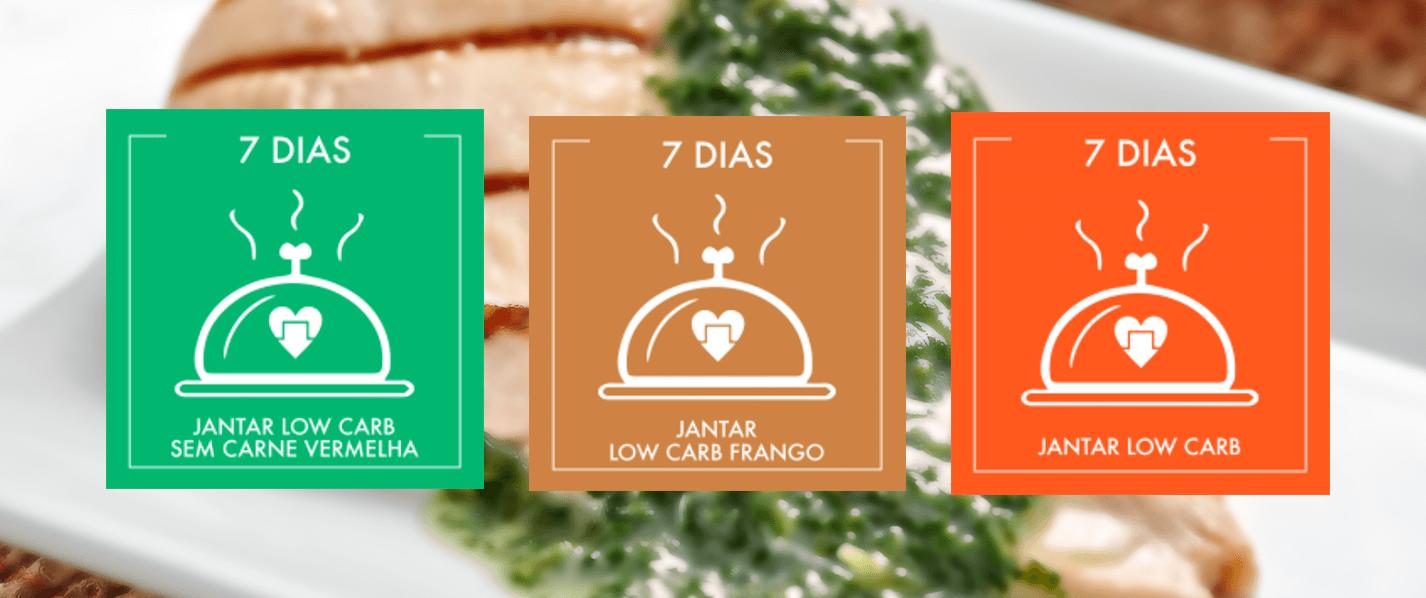 Programas ProLight - Jantares Low Carb, Low Carb Frango e Low Carb Sem Carne Vermelha